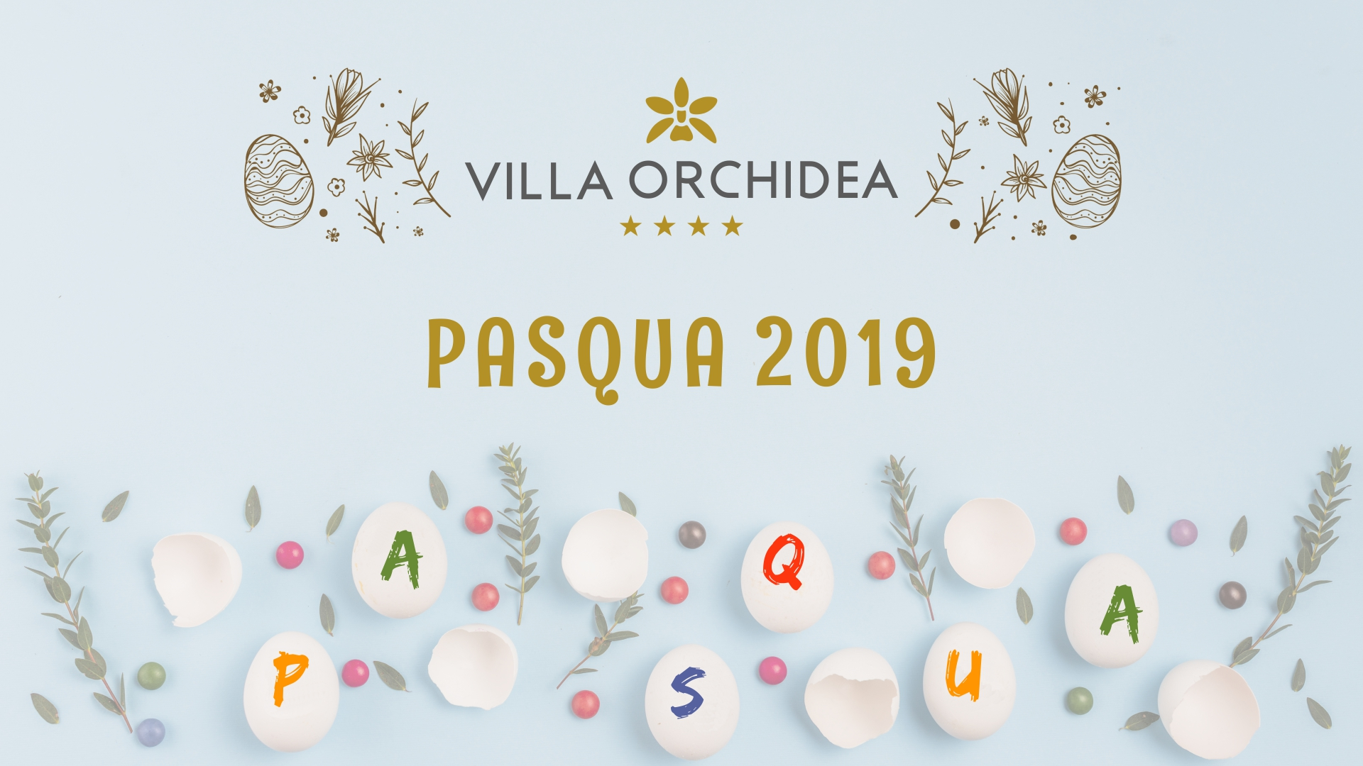 Pasqua 2019 a Villa Orchidea